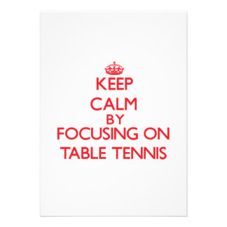 Keep calm by focusing on on Table Tennis Personalized Announcement
