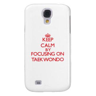 Keep calm by focusing on on Taekwondo Galaxy S4 Case