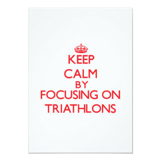 Keep calm by focusing on on Triathlons Personalized Invite