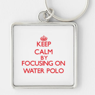 Keep calm by focusing on on Water Polo Key Chain