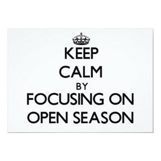 Keep Calm by focusing on Open Season Card