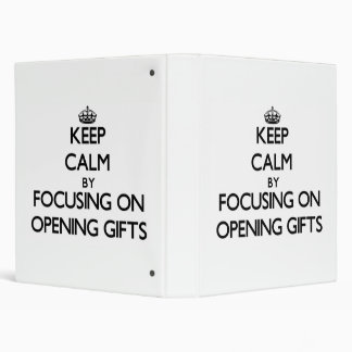 Keep Calm by focusing on Opening Gifts Binder