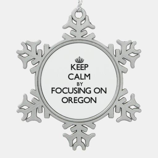 Keep Calm by focusing on Oregon Ornaments