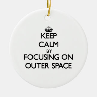 Keep Calm by focusing on Outer Space Double-Sided Ceramic Round Christmas Ornament
