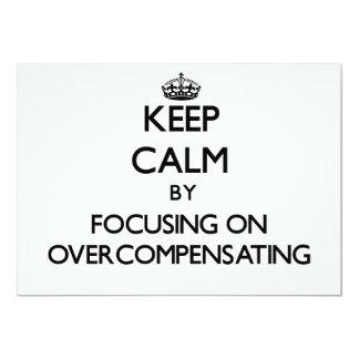 Keep Calm by focusing on Overcompensating Custom Invite