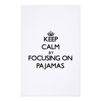 Keep Calm by focusing on Pajamas Personalized Stationery