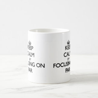 Keep Calm by focusing on Par Mug