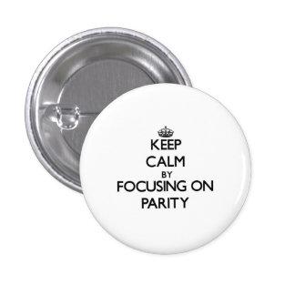 Keep Calm by focusing on Parity Pins