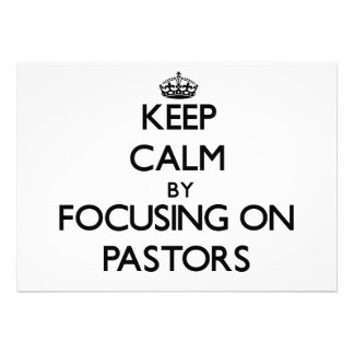 Keep Calm by focusing on Pastors Cards