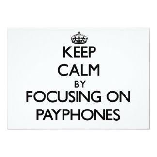 Keep Calm by focusing on Payphones Custom Invites