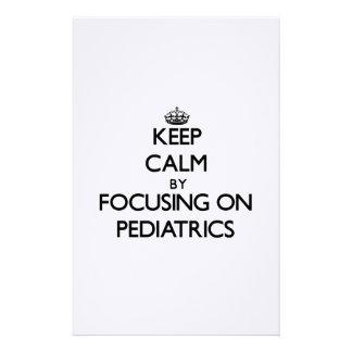 Keep Calm by focusing on Pediatrics Stationery Design