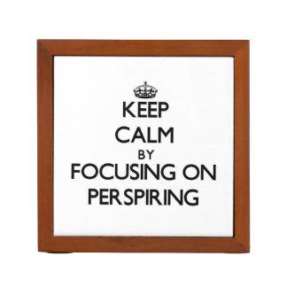 Keep Calm by focusing on Perspiring Pencil Holder