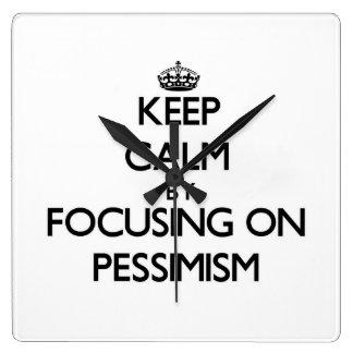 Keep Calm by focusing on Pessimism Wallclocks