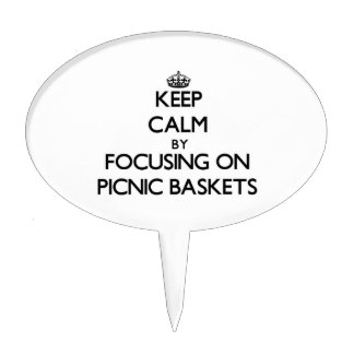 Keep Calm by focusing on Picnic Baskets Cake Topper