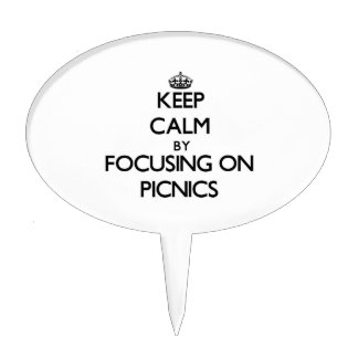 Keep Calm by focusing on Picnics Cake Pick