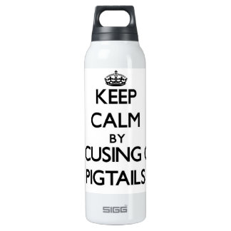 Keep Calm by focusing on Pigtails 16 Oz Insulated SIGG Thermos Water Bottle