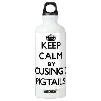 Keep Calm by focusing on Pigtails SIGG Traveler 0.6L Water Bottle