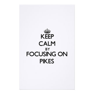 Keep Calm by focusing on Pikes Stationery Design