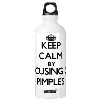 Keep Calm by focusing on Pimples SIGG Traveler 0.6L Water Bottle