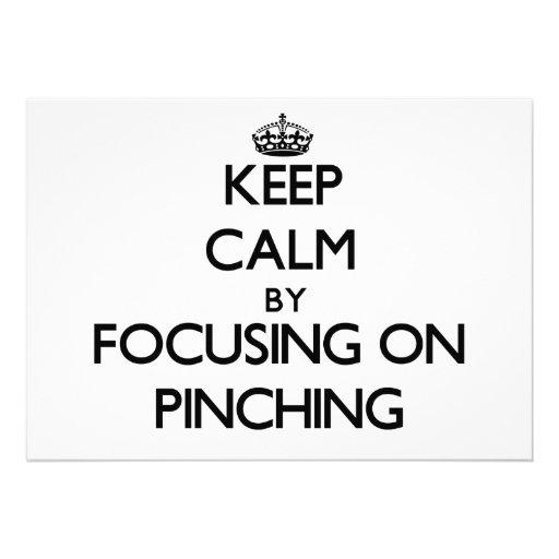 Keep Calm by focusing on Pinching Custom Invitation