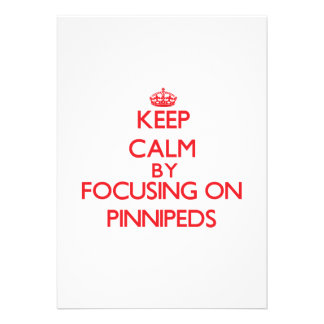 Keep calm by focusing on Pinnipeds Personalized Invitations