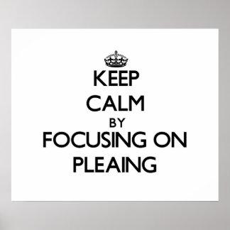 Keep Calm by focusing on Pleaing Print