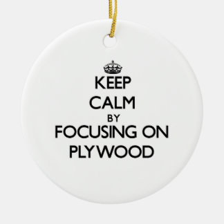 Keep Calm by focusing on Plywood Double-Sided Ceramic Round Christmas Ornament