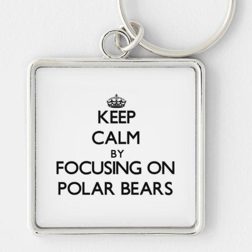 Keep Calm by focusing on Polar Bears Keychains