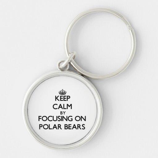 Keep Calm by focusing on Polar Bears Key Chain