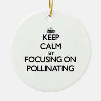Keep Calm by focusing on Pollinating Christmas Tree Ornament