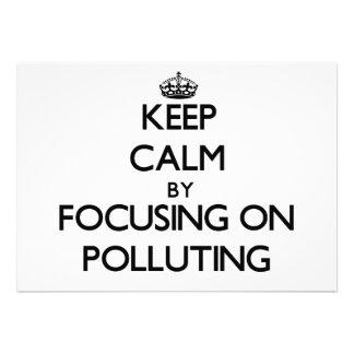 Keep Calm by focusing on Polluting Custom Announcements