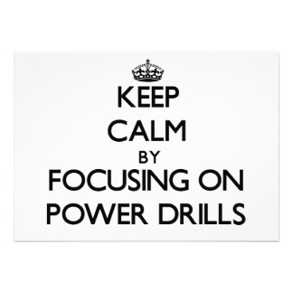 Keep Calm by focusing on Power Drills Personalized Announcement