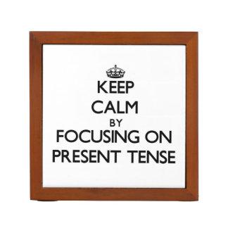 Keep Calm by focusing on Present Tense Pencil/Pen Holder