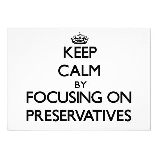 Keep Calm by focusing on Preservatives Custom Invitations
