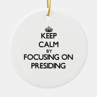 Keep Calm by focusing on Presiding Double-Sided Ceramic Round Christmas Ornament