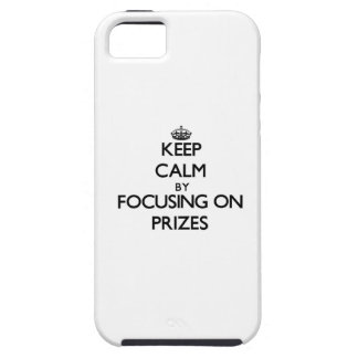Keep Calm by focusing on Prizes iPhone 5 Cover