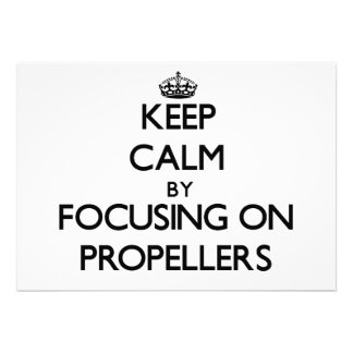 Keep Calm by focusing on Propellers Cards