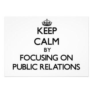Keep Calm by focusing on Public Relations Custom Invitation