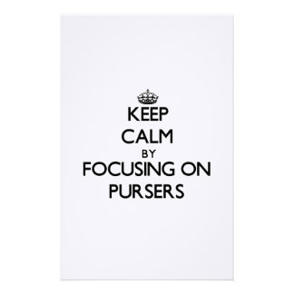 Keep Calm by focusing on Pursers Customized Stationery