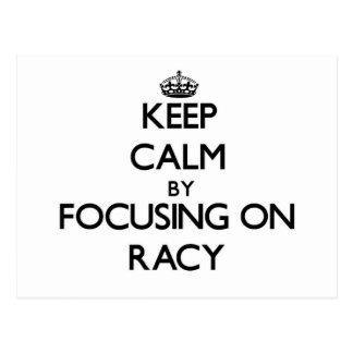 Keep Calm by focusing on Racy Postcard