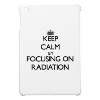 Keep Calm by focusing on Radiation iPad Mini Covers