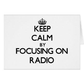 Keep Calm by focusing on Radio Greeting Card