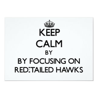 Keep calm by focusing on Red-Tailed Hawks Announcements