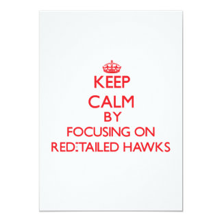 Keep calm by focusing on Red-Tailed Hawks Card