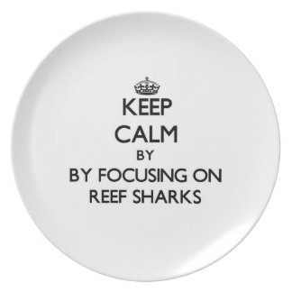 Keep calm by focusing on Reef Sharks Party Plate