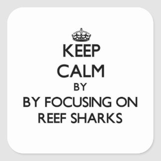 Keep calm by focusing on Reef Sharks Sticker