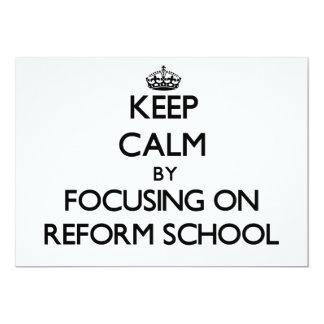 Keep Calm by focusing on Reform School Custom Invitations