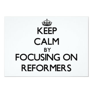 Keep Calm by focusing on Reformers Custom Announcements