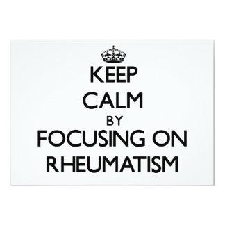 Keep Calm by focusing on Rheumatism Custom Invitations