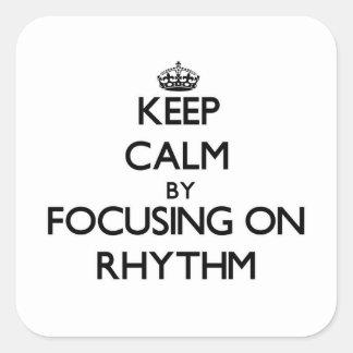 Keep Calm by focusing on Rhythm Stickers